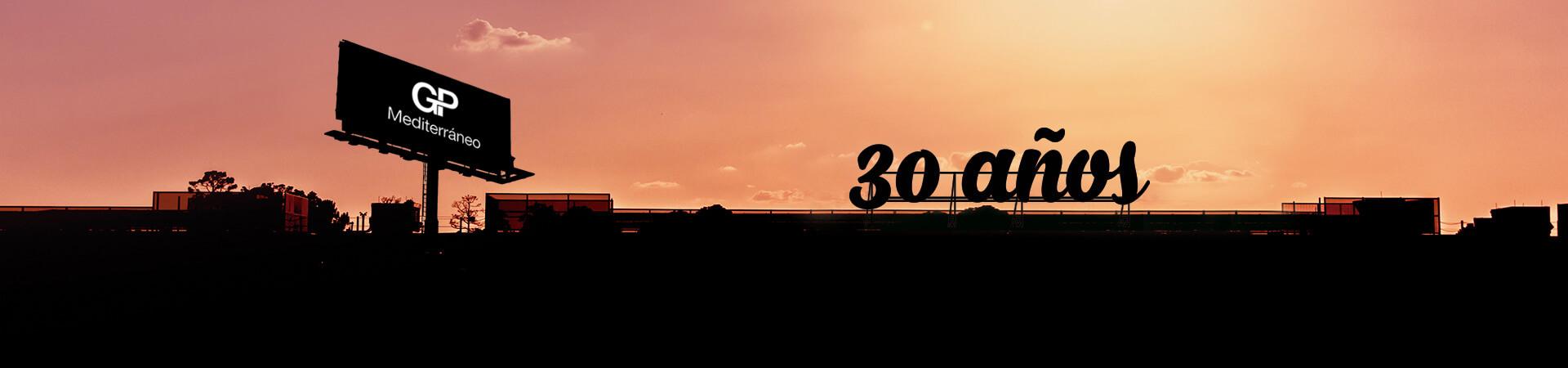 GP Mediterráneo 30 Años en publicidad exterior